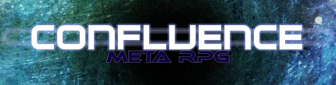 Confluence Meta RPG